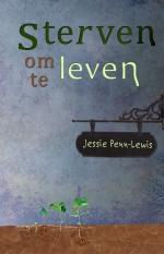 Sterven om te leven - Jessie Penn-Lewis, isbn: 9789086030293