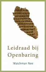 Leidraad bij Openbaring - Watchman Nee isbn: 9789086030408